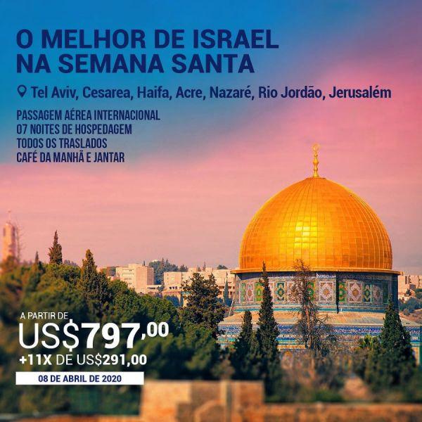 O Melhor de Israel na Semana Santa